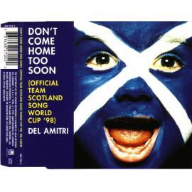 Don't Come Home Too Soon - Del Amitri