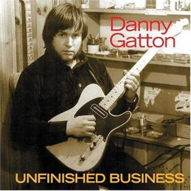 Unfinished Business - Danny Gatton