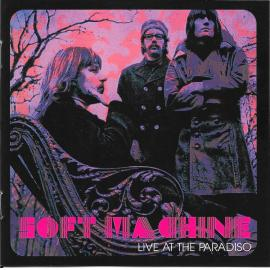 Live At The Paradiso - Soft Machine