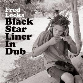 Black Star Liner In Dub - Fred Locks