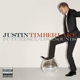 FUTURE SEX/LOVE SOUNDS - Justin Timberlake
