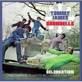 Celebration: The Complete Roulette Recordings 1966 - 1973 - Tommy James & The Shondells