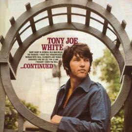 ...Continued - Tony Joe White