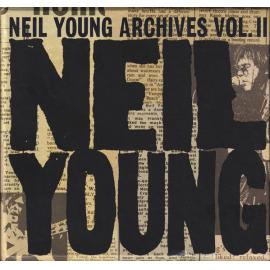 Neil Young Archives Vol. II (1972-1976) - Neil Young