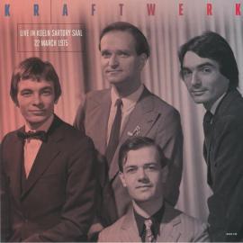 Live In Koeln Sartory Saal 22 March 1975 - Kraftwerk