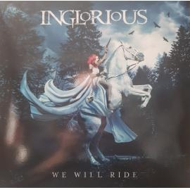We Will Ride - Inglorious