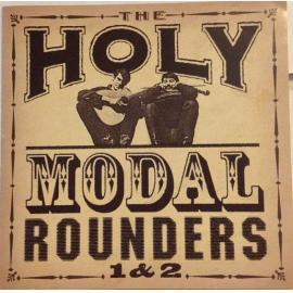 The Holy Modal Rounders 1 & 2 - The Holy Modal Rounders