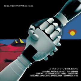 Still Wish You Were Here: A Tribute To Pink Floyd - Various Production