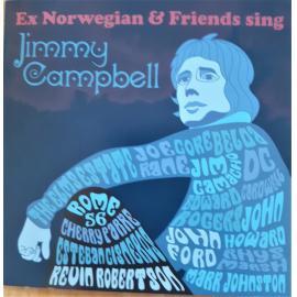 Ex Norwegian And Friends Sing Jimmy Campbell - Ex Norwegian