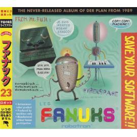 Les Fanuks - Save Your Software!! - Der Plan