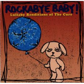 Rockabye Baby! Lullaby Renditions Of The Cure - Michael Armstrong