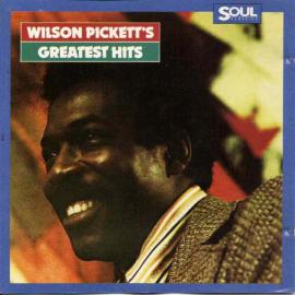 Wilson Pickett's Greatest Hits - Wilson Pickett