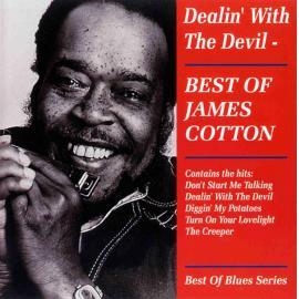 Dealin' With The Devil: Best Of James Cotton - James Cotton