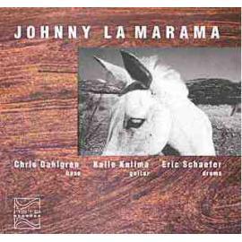 Johnny La Marama - Chris Dahlgren