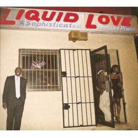 Liquid Love - The Experimental Tropic Blues Band