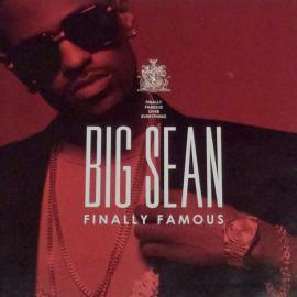 Finally Famous - Big Sean