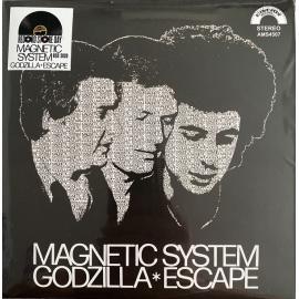 Godzilla / Escape - Magnetic System