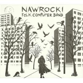 Nawrocki Folk Computer Band - Nawrocki Folk Computer Band