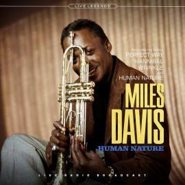 Human Nature (Live Radio Broadcast) - Miles Davis