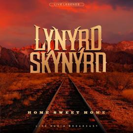Home Sweet Home - Lynyrd Skynyrd