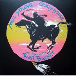 Way Down In The Rust Bucket - Neil Young & Crazy Horse
