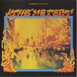 Fire On The Bayou - The Meters
