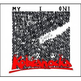My I Oni - Kobranocka