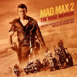 Mad Max 2 (The Road Warrior) (Original Motion Picture Soundtrack) - Brian May