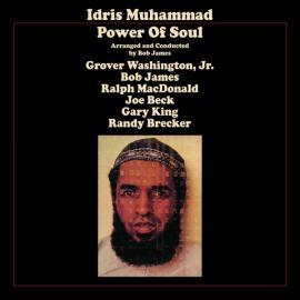 Power Of Soul - Idris Muhammad