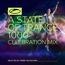 A State Of Trance 1000 Celebration Mix - Armin van Buuren