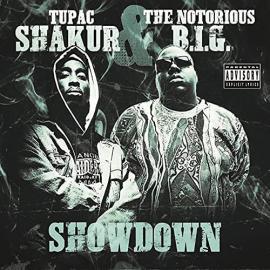 Tupac Shakur & The Notorious B.I.G. - Showdown - Tupac Shakur