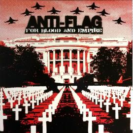 For Blood And Empire - Anti-Flag