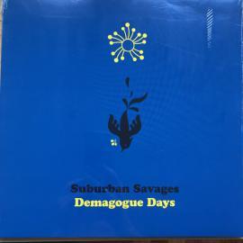 Demagogue Days - Suburban Savages