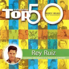 Top 50 - Rey Ruiz
