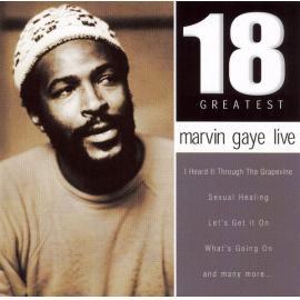 18 Greatest - Marvin Gaye Live - Marvin Gaye