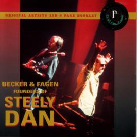 Becker & Fagen Founders Of Steely Dan - Steely Dan