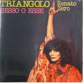Triangolo / Sesso o Esse - Renato Zero