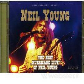 The Best Hurricane Live Of Neil Young - Neil Young