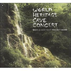 World Heritage Cave Concert - World Heritage Project Band