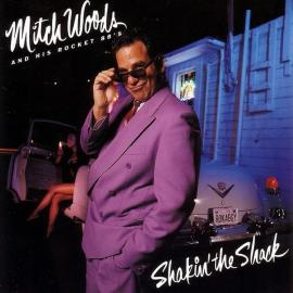 Shakin' The Shack - Mitch Woods And His Rocket 88's
