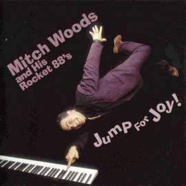 Jump For Joy - Mitch Woods And His Rocket 88's