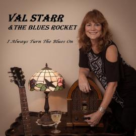 I Always Turn The Blues On - Val Starr & The Blues Rocket