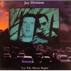 Let The Movie Begin - Joy Division