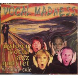Vocal Madness - Uptown Vocal Jazz Quartet