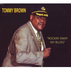 Rockin' Away My Blues - Tommy Brown