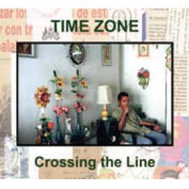 Crossing The Line - Time Zone