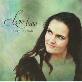 Love True  - Therese Ulvan