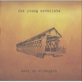 Made Us Strangers - Graydon James & The Young Novelists