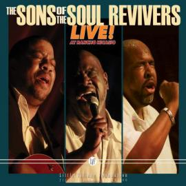Live! Rancho Nicasio - The Sons Of The Soul Revivers