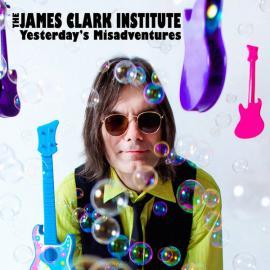 Yesterday's Misadventures - The James Clark Institute